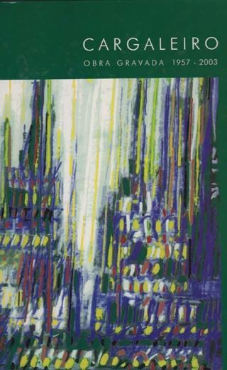 Cargaleiro – Obra Gravada 1957-2003