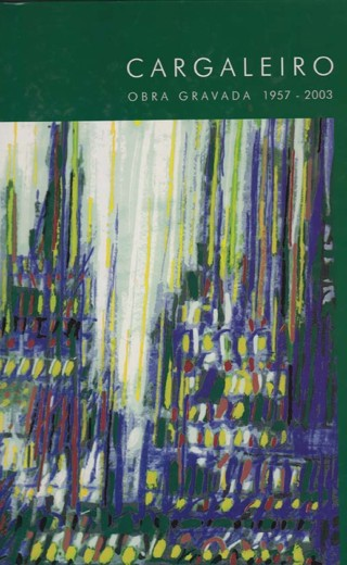 Manuel Cargaleiro -Obra grabada 1957-2003