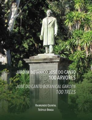 Jardín botánico José do Canto – 100 árboles